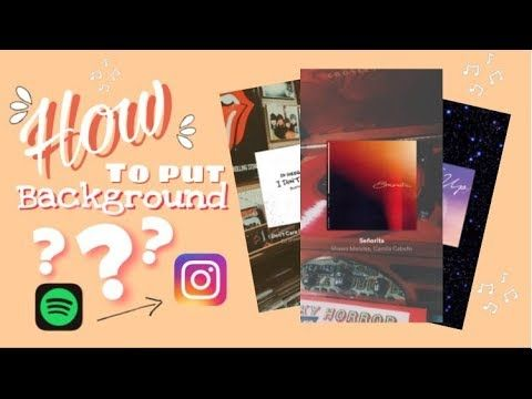 How To Put Background To Your Spotify Music In Instagram Story Avril C Youtube Spotify Instagram Instagram Album Instagram Music