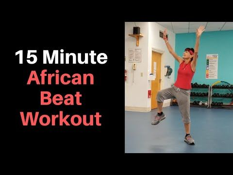 This 15 Minute African Beat Workout Is A Great Way To Mix Up Your Exercise Routine And Ward Off Boredom The Drums Dance Workout Workout Cardio Workout At Home