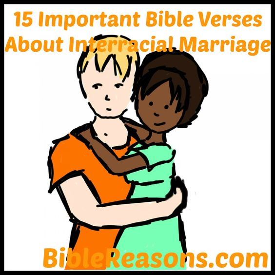 bible verses about different races dating The problem is that all of these scriptures come from the old testament as god commanded israel to be a nation set apart from other nations god was concerned about his people worshiping the gods of other nations, not about them marrying persons who were a different race than they were every nation.