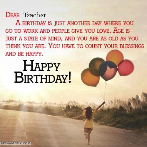 Teacher S Birthday Cards Teacher S Birthday Greetings And Ecards