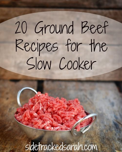 20 Ground Beef Recipes for the Slow Cooker - These 20 ground beef recipes have saved our dinner time!  While we do still occasionally eat spaghetti, we love each of these recipes equally as much.  Plus, there's an added bonus!  We save time AND we save money by using them because we use the SLOW COOKER.