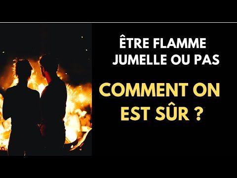 Comment trouver sa Flamme Jumelle