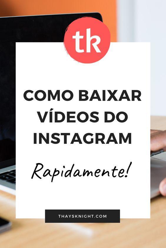 Como Baixar Videos Instagram Baixar Video Baixar Video