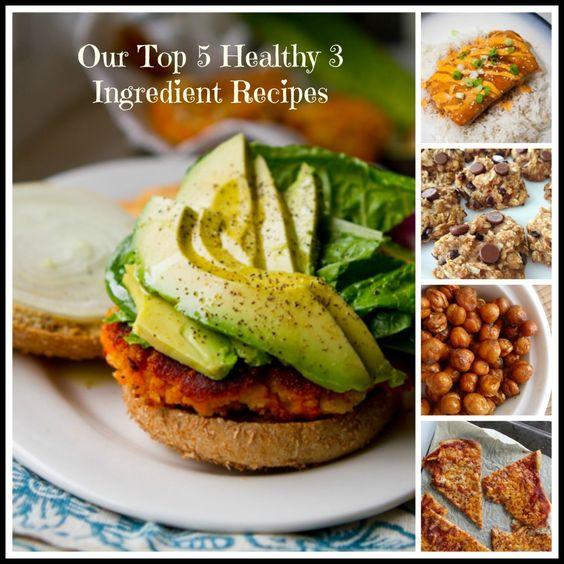 Our Top 5 Healthy Three Ingredient Recipes.  Sweet Potato burgers you really need to try (only 2 ingreds!)  Cookies are good too