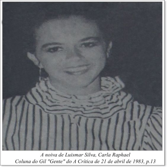 """Carla Raphael. Coluna do Gil """"Gente"""" do A Crítica de 21 de abril de 1983."""