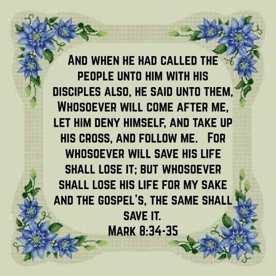 Mark 8:34-35 (KJV)