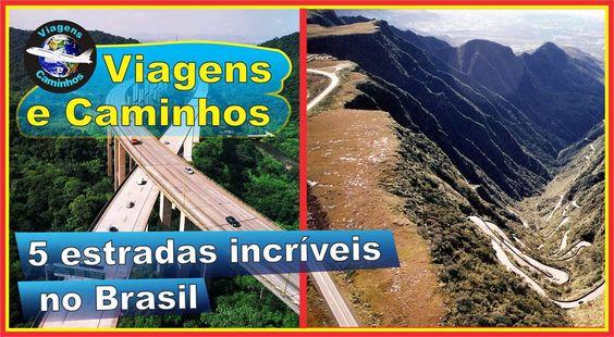 As 5 estradas mais incríveis do Brasil (rodovias fantásticas)