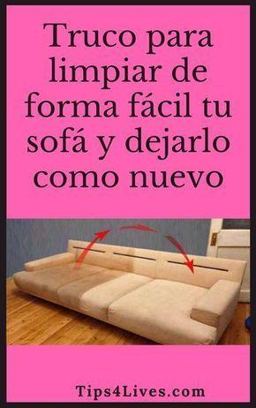 Truco Para Limpiar De Forma Facil Tu Sofa Y Dejarlo Como Nuevo