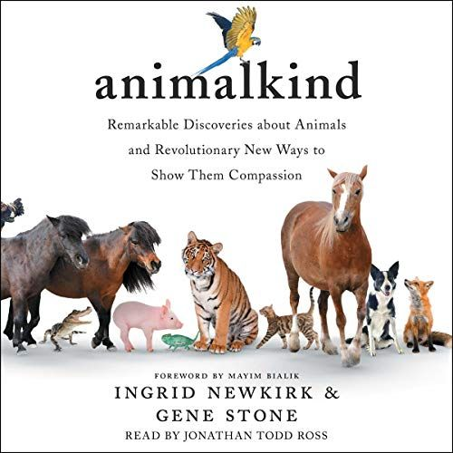 Animalkind The New Book From Ingrid Newkirk And Gene Stone