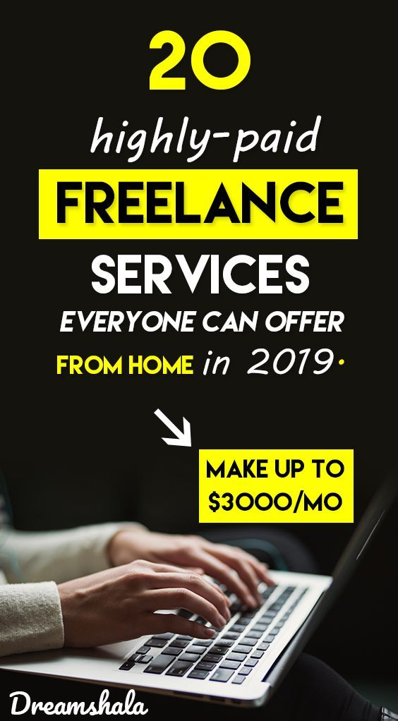 20 Highly Paid Freelance Services Everyone Can Offer From Home In 2019 Freelancejobs Freelanceservices Freelancing Jobs Freelance Writing Jobs Writing Jobs