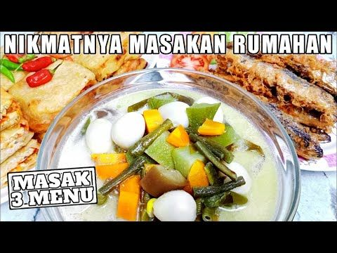 3 Menu Masakan Sederhana Sehari Hari Masak 3 Menu 53 Youtube Masakan Makanan Resep Masakan