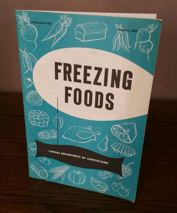 1962 Freezing Foods Pamphlet from Canada Department of Agriculture, Freezing Foods Tips and Tricks, How to Freeze Foods by EmptyNestVintage on Etsy