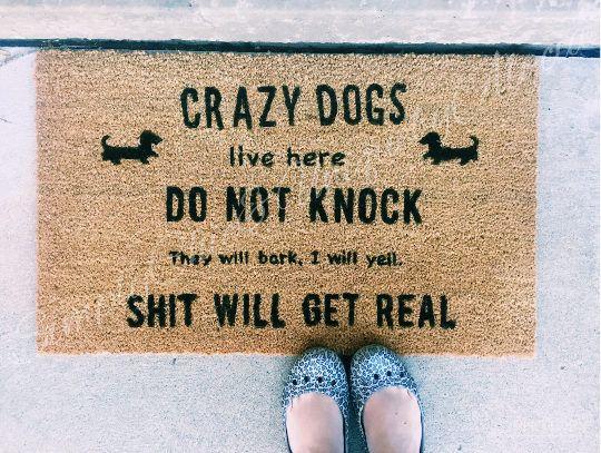 Funny Welcome Mat Fun Doormat Dachshund Doormat Dachshund Home Decor Ideas Dachshundfans Crazydogs Funny Doormats Door Mat Funny Welcome Mat
