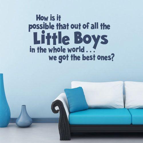 Vinyl Wall Art, Decor And Little Boy Quotes On Pinterest