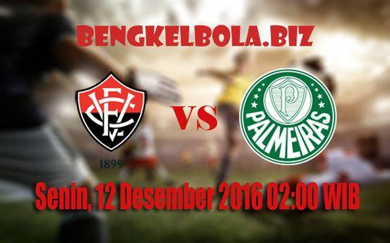 Prediksi Vitoria BA vs Palmeiras 12 Desember 2016
