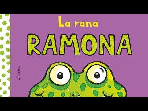 Cuento Infantil La Rana Ramona Youtube In 2021 Bible School Cartoon Network Adventure Time Comedy Central