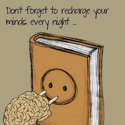 No olviden recargar sus mentes cada noche.: