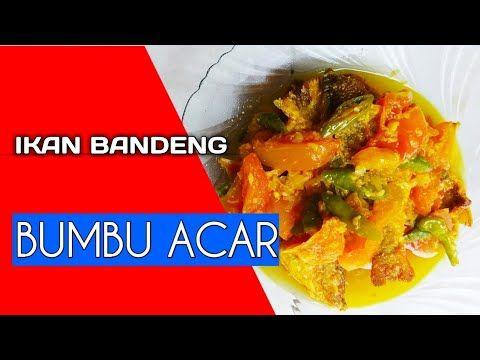 Resep Bandeng Bumbu Kuning Youtube Memasak Makanan Makanan Dan Minuman