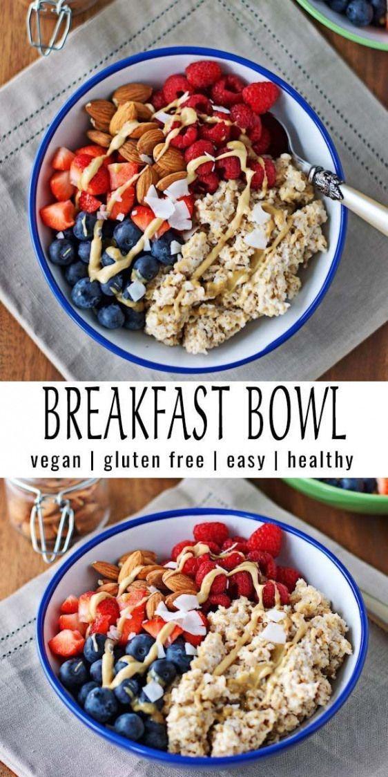 Fast And Easy Vegan And Gluten Free Breakfast Loop Best Lactose Free Diet Breakfast Die In 2020 Breakfast Bowl Vegan Breakfast Bowls Vegan Breakfast Easy