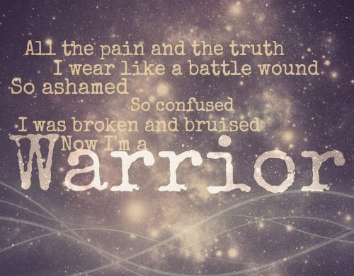 Now I've got thicker skin! I'm a warrior, I'm stronger then I've ever been! - I love this song - Warrior Demi Lovato