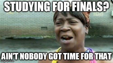 12 Relatable Finals Week Memes Life Insurance Facts Life Insurance Marketing Life Agent