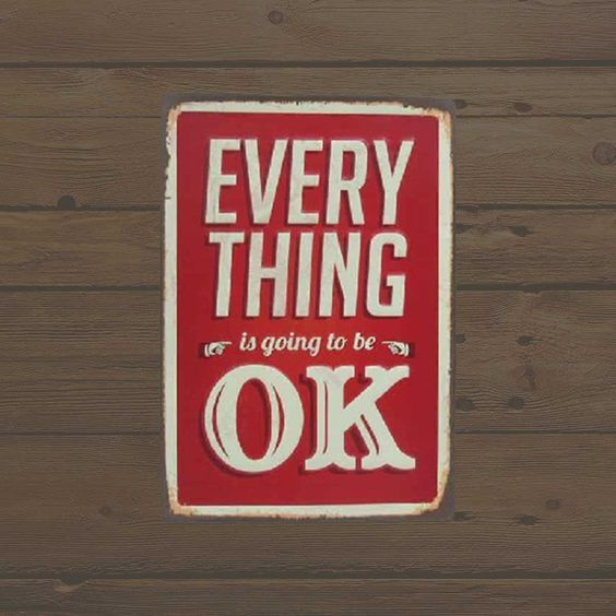 Placa Metálica Vintage – Everything is Going to be Ok