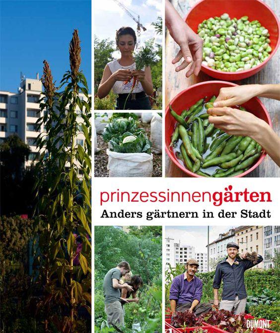 """m April 2012 erscheint unser Buch """"Prinzessinnengärten. Anders gärtnern in der Stadt"""". Wir erzählen, wie wir 2009 damit angefangen haben, mit Hilfe von Hunderten von Nachbarn, Freunden und Interessierten eine ungenutzte Brachfläche in Berlin-Kreuzberg in einen sozialen und ökologischen Nutzgarten zu verwandeln. Der so entstandene Prinzessinnengarten produziert nicht nur lokal Lebensmittel, er schafft auch einen Ort neuen urbanen Lebens."""