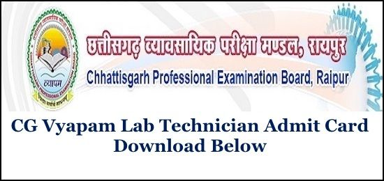 Cgvyapam Lab Technician Admit Card 2019 In 2019 Examination