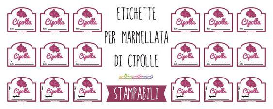 Etichette per Marmellata di Cipolle, da Stampare | unideanellemani