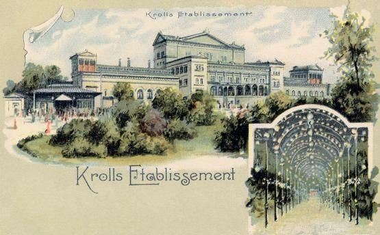 Berlin, Kroll'sches Etablissement / Postk. Berlin-Tiergarten, Kroll'sches Etablissement (Krolloper). (1844 erbaut, Neubau 1852, Umbau 1895–98 zum Operntheater).