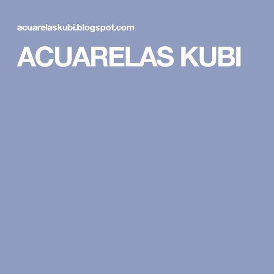 ACUARELAS KUBI