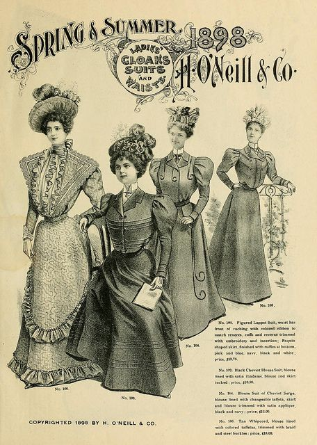 Spring & Summer 1898 H. O'Neill & Co. ~ Ladies' Cloaks, Suits & Waists