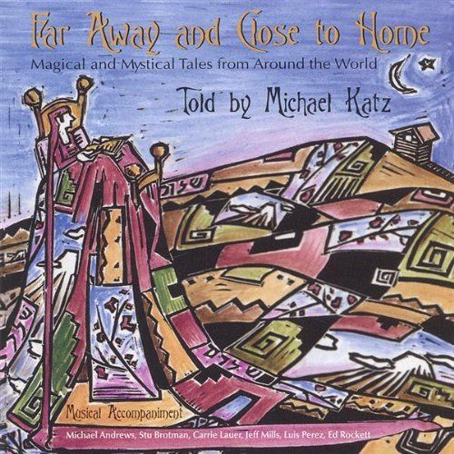 Michael Katz - Far Away & Close To Home