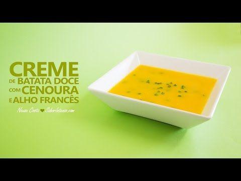 Receita de Creme de Batata Doce com Cenoura e Alho Francês - YouTube