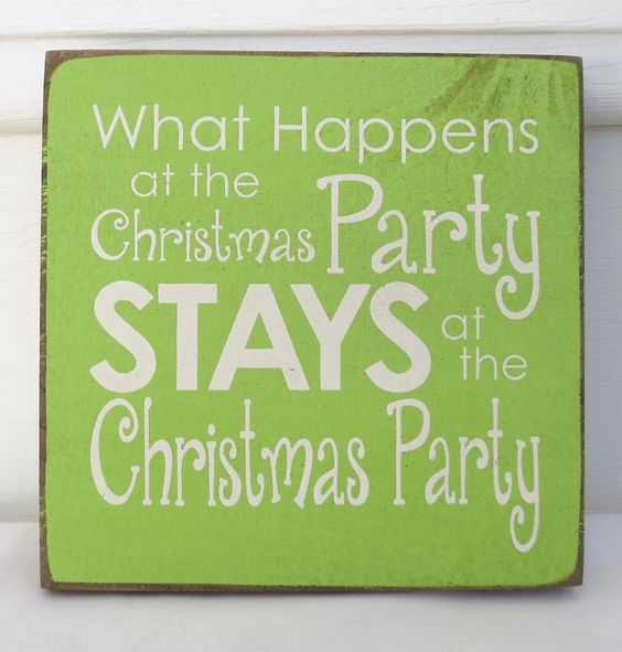 Funny Christmas Party Quotes And Sayings: Company Party Tonight. :-) Christmas #party #fun #secrets