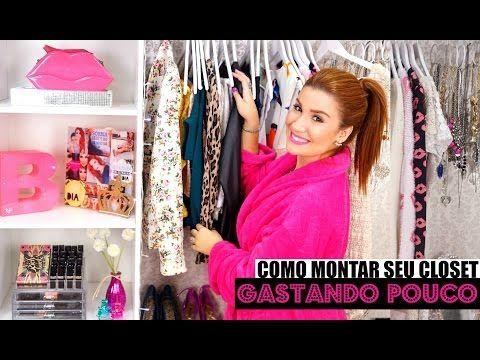 COMO MONTAR SEU CLOSET, GASTANDO POUCO! | #VEDA29 - YouTube