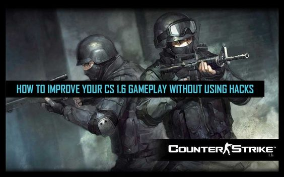 How to improve your CS 1.6 Gameplay without using Hacks - TechKshetra