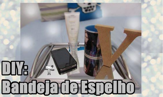 DIY: Bandeja de espelho | Por Vaan Rabelo