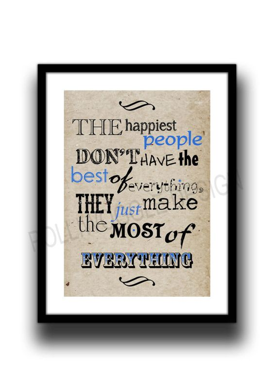 Happiest People quote PosterInspirational by PolliwoggleDesign