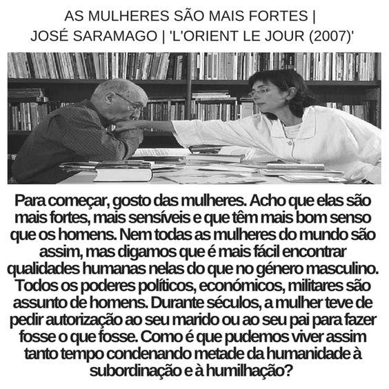José Saramago | As Mulheres são as mais fortes