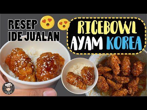 Resep Ricebowl 10rb An Ayam Korea Tanpa Gochujang Ekonomis Laris Manis Youtube Masakan Resep Sayap Ayam