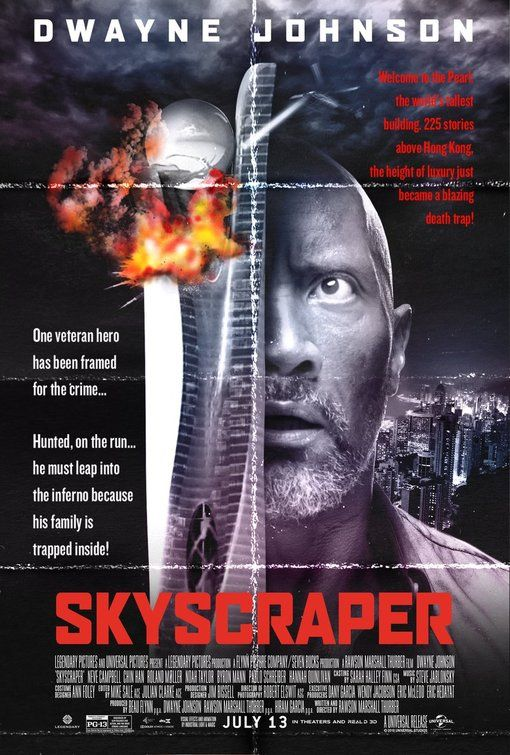 Click To View Extra Large Poster Image For Skyscraper New Movie Posters Movie Covers Skyscraper