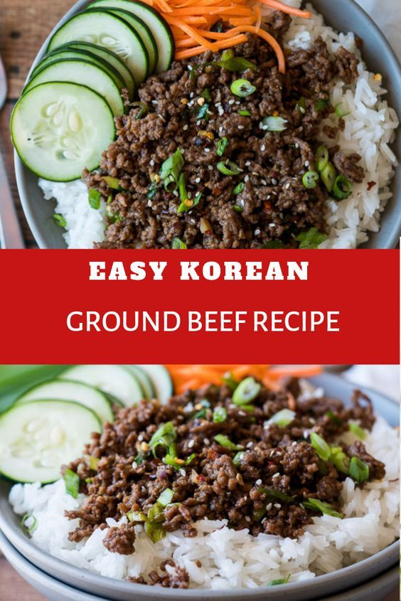 Easy Korean Ground Beef Recipe Ground Beef Recipes Easy Korean Ground Beef Beef Recipes Easy