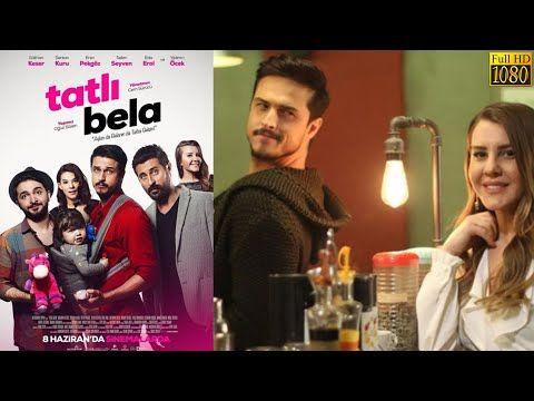 Tatli Bela Turk Aile Filmleri Romantik Komedi Full Film Izle Youtube Film Komedi Romantik
