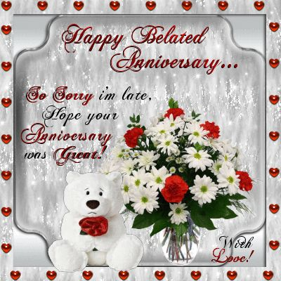 Anniversary Belated Wishes Section Have You Forgotten An Anniversary Of Anyone Close To You