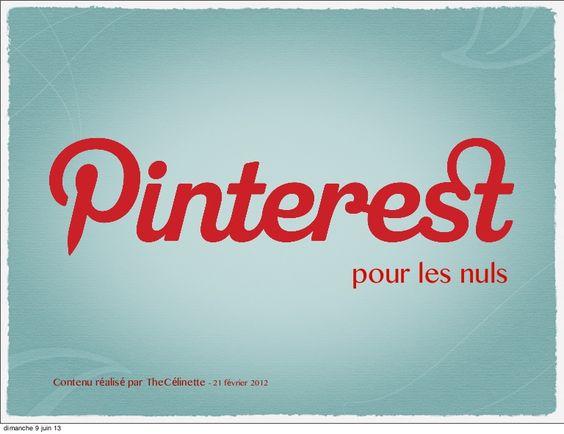 Ce slide-share vous présente les informations de base à connaître pour savoir ce qu'est Pinterest. Partagez avec moi vos premiers pas sur ce réseau social.