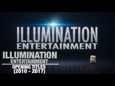 Illumination Entertainment Opening Title 2010 2017 Youtube In 2020 Illumination Entertainment Songs To Sing Entertaining