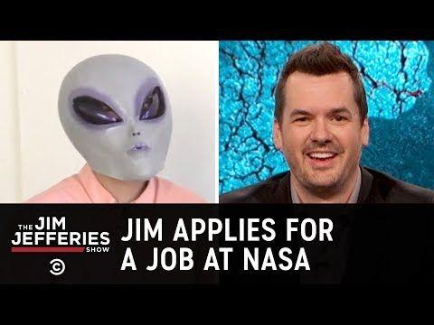 Jim Applies For A Job At Nasa The Jim Jefferies Show Youtube Jim Jefferies How To Apply Nasa