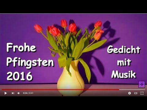 FreyaGlücksweg164 ☼ Frohe Pfingsten ☼ Gedicht ☼ Pfingstwünsche ☼ #FrohePfingsten #Pfingstwünsche #Pfingstvideo #Pfingstvideos #Pfingstgedicht #Pfingstgedichte #Pfingstwochenende #Pfingst_Wochenende #Pfingst_Gedicht #Pfingst_Gedichte #Pfingstgrüße  #Frohe_Pfingsten #Gedicht #Gedichte #Lyrik #Poesie #Verse #Reime #Poem #Poetry #Lyric #Lyrics #Sprüche #Video #Videos #Video_Clip #Video_Clips #YouTube_Video #YouTubeVideo  #VideoClip #GedichtVideo #Gedicht_Video #SmallYouTuber  #GedichtmitMusik