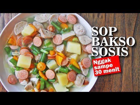 Sop Bakso Sosis Youtube Makanan Dan Minuman Makanan Sosis